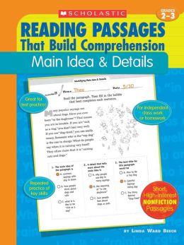 Reading Passages That Build Comprehension: Main Idea and Details