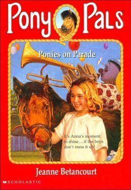 Ponies on Parade (Pony Pals Series #38)