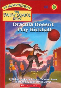 Dracula Doesn't Play Kickball (Adventures of the Bailey School Kids Series #48)