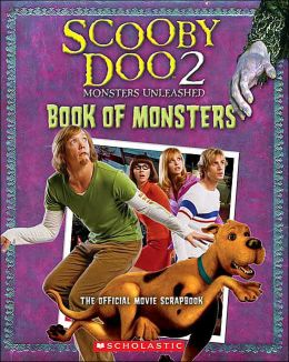 Scooby-Doo 2: Monsters Unleashed: Movie Scrapbook