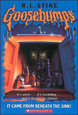 It Came from Beneath the Sink (Goosebumps Series)