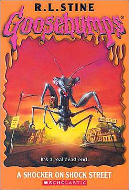 A Shocker on Shock Street (Goosebumps Series) by R. L ...