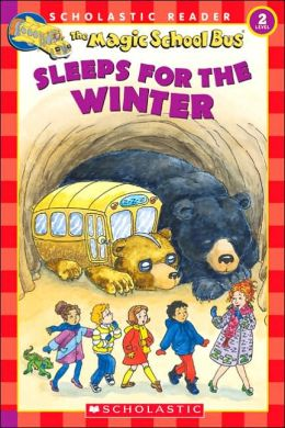 The Magic School Bus Sleeps for the Winter (Scholastic Reader Level 2 Series)