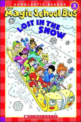The Magic School Bus Lost in the Snow (Magic School Bus Series)
