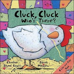 Cluck, Cluck Who's There?