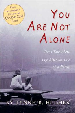 You Are Not Alone: Teens Talk About Life After The Loss of a Parent