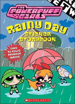 Powerpuff Girls Rainy Day Sticker Storybook