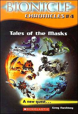 Tales of the Mask (Bionicle Chronicles Series #4)
