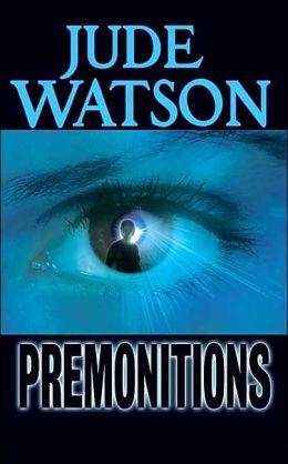 Premonitions (Premonitions Series #1)