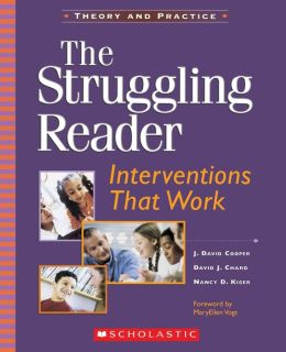 The Struggling Reader: Interventions That Work (Theory and Practice Series)