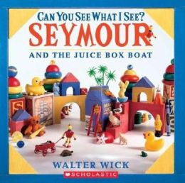 Seymour and the Juice Box Boat (Can You See What I See? Series)