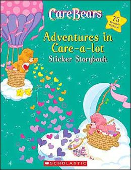 Care Bears: Adventures in Care-A-Lot Sticker Storybook