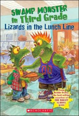 Lizards in the Lunch Line (Swamp Monster in Third Grade Series)