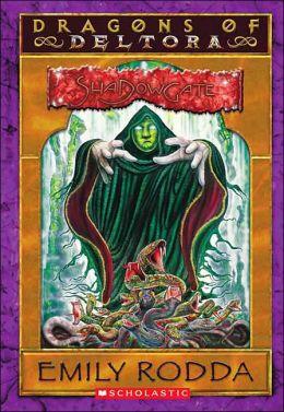 Shadowgate (Dragons of Deltora Series #2)