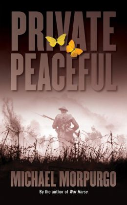 Private Peaceful Michael Morpurgo Paperback Barnes Amp Noble