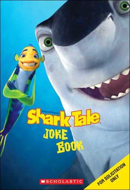 Shark Tale Joke Book (Shark Tale) JESSE LEON MCCANN and Ken Edwards