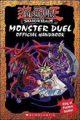 Yu-GI-OH: Monster Duel Official Handbook (Yu-Gi-Oh! Series)