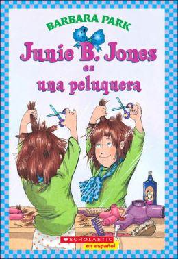 Junie B. Jones es una peluquera (Junie B. Jones Is a Beauty Shop Guy)