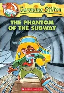 The Phantom of the Subway (Geronimo Stilton Series #13)