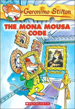 The Mona Mousa Code (Geronimo Stilton Series #15)