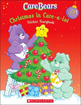 Care Bears: Christmas In Care-A-Lot Sticker Storybook (Care Bears Series)