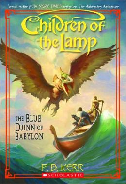 The Blue Djinn of Babylon (Children of the Lamp Series #2)