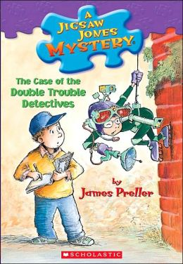 The Case of the Double Trouble Detectives (Jigsaw Jones Series #26)