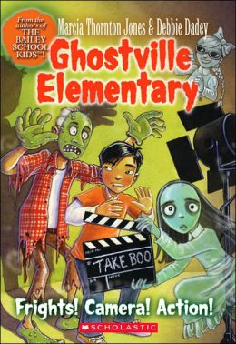 Frights! Camera! Action! (Ghostville Elementary Series #12)
