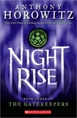 Nightrise (The Gatekeepers Series #3)