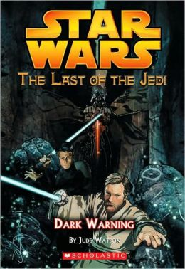 Star Wars The Last of the Jedi #2: Dark Warning