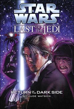 Star Wars The Last of the Jedi #6: Return of The Dark Side