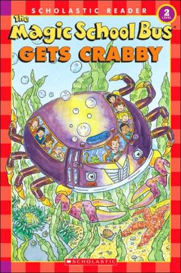 The Magic School Bus Gets Crabby (Magic School Bus Series)