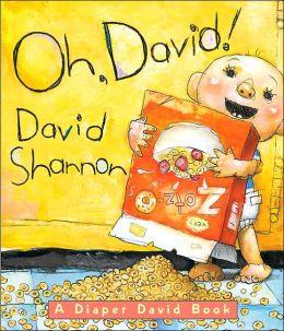 Oh, David!: A Diaper David Book