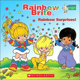 Rainbow Brite: Rainbow Surprises!