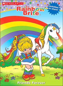 Friends Forever (Rainbow Brite Series)