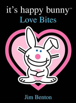 Love Bites (It's Happy Bunny Series)