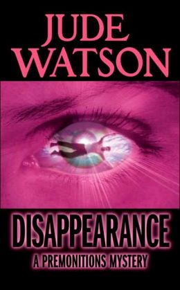 Disappearance (Premonitions Series #2)
