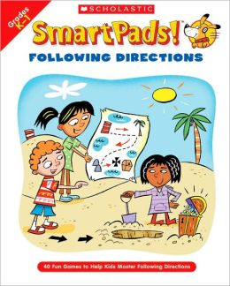 SmartPads! Following Directions: 40 Fun Games to Help Kids Master Following Directions