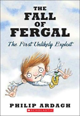 The Fall of Fergal: The First Unlikely Exploit (Unlikely Exploits Trilogy #1)