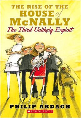 The Rise of the House of McNally: (Unlikely Exploits Trilogy #3)