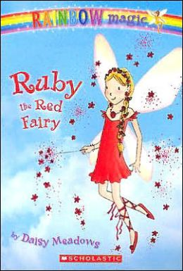 Ruby the Red Fairy (Rainbow Magic Series #1)