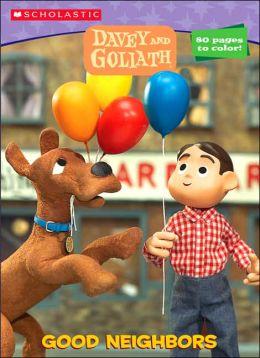 Davey & Goliath: Good Neighbors