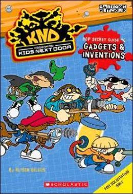 Codename Kids Next Door: Top Secret Guide to Inventions