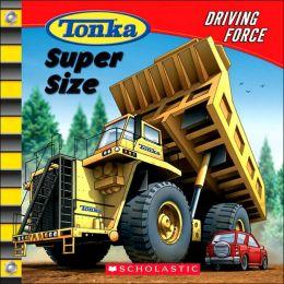 Tonka: Driving Force #3: Super Size
