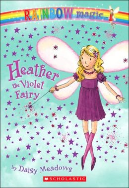 Heather the Violet Fairy (Rainbow Magic Series #7)