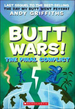 Butt Wars: The Final Conflict (Butt Wars Series Book #3)