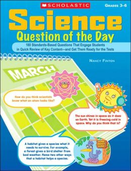 Science Question of the Day, Grades 3-6