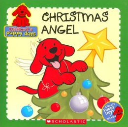 Christmas Angel (Clifford's Puppy Days Series)