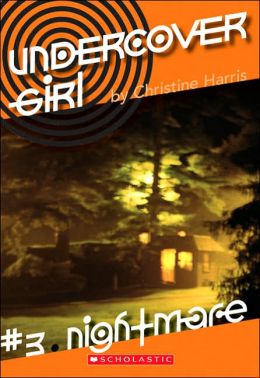 Nightmare (Undercover Girl Series # 3)