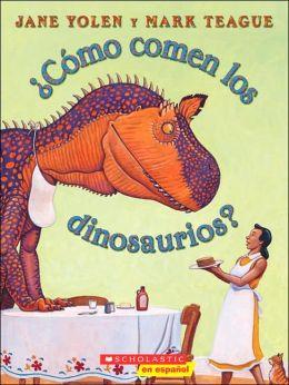 ¿Cómo comen los dinosaurios? (How Do Dinosaurs Eat Their Food?)